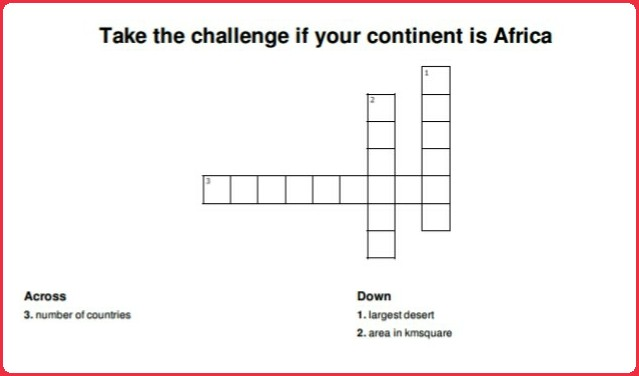 Solve the crossword if your continent is Africa