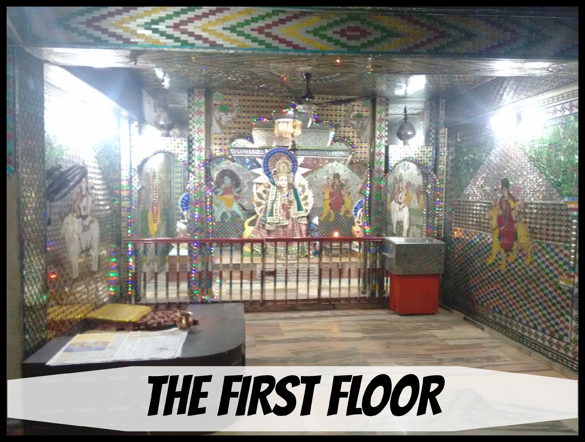 THE FIRST FLOOR OF THE MANDIR