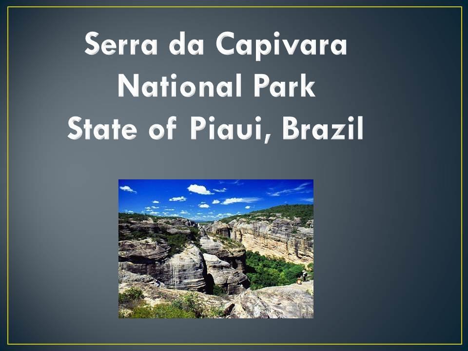 Serra da Capivara National Park Slide2
