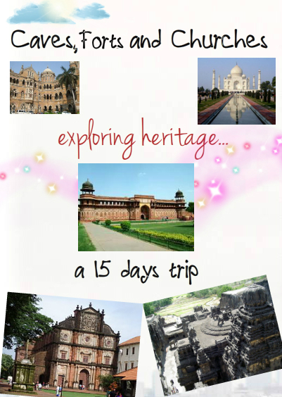 A 15 day itinerary starting from Delhi exploring 10 wCaves, Forts, Churches and More..orld heritage sites in India. Day 1 Origin: New Delhi Destination: Aurangabad (Maharashtra) >1:20 PM- Board on Amritsar Nanded Express from New Delhi station which runs everyday >Enjoy the approximately 22 hours long journey with beautiful sights on the way Amout Spent- Rs.525+ Food Distance Traveled- 1845kms Day 2 11:30AM – Arrive at Aurangabad station >Check-In at Hotel Kartiki >Get Refreshed > explore the city > Visit Bibi ka Maqbara also known as Mini Taj of the Deccan (not a WHS), which is at 3km distance from the city Amount Spent- Rs. 487(hotel charge)+ Rs.20 (transport)+ Food Distance Traveled- 6km Day 3 Origin: Aurangabad Destination: Ajanta Caves >Start early as it takes approx. 3 hours to reach by public transport. >The Ajanta caves are closed on Mondays so plan accordingly. >Spend rest of the day exploring earliest Buddhist architecture, caves paintings and sculptures. These caves comprises shrines, dedicated to Lord Buddha & monasteries (Viharas) used by Buddhist monks for meditation and study of Buddhist teachings. >Return to the hotel. Amount Spent- Rs. 487( hotel charge)+Rs. 10(entry fee) +Rs.300 (transport charges)+ Food Distance Traveled- 214kms Day 4 Origin: Aurangabad Destination: Ellora Caves >Start early around 7AM as it takes approx. 2 hours to reach by Public Buses. >Ellora caves are closed on Tuesdays so plan accordingly. >There are 34 caves, structures excavated out of the vertical face of the hills. There are 12 Mahayana Buddhist caves (caves 1-12), 17 Hindu caves (caves 13-29) and 5 caves of the Jain faith (caves 30-34), 22 more caves, dedicated to Lord Shiva, which were recently discovered. > Central attraction- Kailash Temple (cave16) >Return to Aurangabad around sunset by public transport. > 11:25PM- Board Devagiri Express Amount Spent- Rs. 235 (train fare)+ Rs. 100 (public transport)+ Rs. 10 (entry fee) + Food Distance Traveled- 60kms Day 5 7:10- Deboard at Mumbai CST >Take time to be part of India's past, present and future mixed into one overpopulated, irrepressibly vibrant whole, Victoria Terminus(CST). But one could only get in to the part where the tickets are sold and the trains leave. The best part of the building (under the huge dome) is off limits to visitors. >Check- In at Hotel UniContinental >Explore the city Amount Spent- Rs.960(hotel charge)+Food+Rs.50 (public transport) Distance Traveled- 373kms Day 6 Origin: Gateway of India Destination: Elephanta Caves >From here, get the tickets for the launch (boat or ferry ). The journey takes 1 hour to reach the island by sea. >There are several caves one can visit. One can also walk up to the top of the Island, which is called Cannon Hill. Amount Spent- Rs.260(ferry charge)+ Rs.10(entrance fee)+ Food Distance Traveled- 30kms Day 7 Origin: Mumbai Destination: Thivim >Board on Konkan Kanya Express at 11:05PM of Day 6th. >Deboard at Thivim station at 10:40AM. >Check-In at Evershine Guesthouse. >Explore the city. Visit Anjuna Beach and Flea Market Amount Spent- Rs.360(train fare)+ Rs.566(hotel charge)+ Rs.50(transport charge) Distance Traveled- 730kms Day 8 Origin: Anjuna Destination: Velha Goa >Visit Basilica of Bom Jesus, Se' Cathedral Church, Church and Convent of St. Francis of Assisi, Chapel of St. Catherine, Chapel of St. Cajetan, Church of Lady of Rosary and Church of St. Augustine. Amount Spent- Rs. 180(transport)+ Rs.566(hotel charge)+ Food Distance Traveled- 58kms Day 9 >Visit the scenic chapel on Monte Hill in Margo. >Go to Madgaon Railway station. Board on Goa Express train at 2:08PM. Amount Spent- Rs.30(transport) + Rs.745(train charge)+ Food Distance Traveled- 50kms Day 10 > Day is spent in train journey. Amount Spent- Food Distance Traveled- 1987kms Day 11 > Deboard at Agra Cantt station at 5:00AM. >Check-In at Hilltop Hotel >Visit Taj Mahal. >Shop at Mughal Bazaar. >Taste the Petha and Joda Paan. Amount Spent- Rs.200(hotel charge)+Rs.100(transport)+Rs.20(entrance charge)+Food+Shopping Distance Traveled- 40kms Day 12 >Visit Agra Fort which is similar in layout to Red Fort. >Spend the rest of the day in Mehtab Bagh, admiring the view of Taj Mahal across the banks. Amount Spent- Rs.200(hotel charge)+Rs.150(transport)+ Food Distance Traveled- 50kms Day 13 >Visit Fatehpur Sikri. Carry a bag to put the slippers. >Get the pictures clicked at Buland Darwaza. >See one of the largest mosques in India, the Jama Masjid. Amount Spent- Rs.1600(transport)+Rs.200(hotel)+ Food Distance Traveled- 60kms Day 14 >Take a bus to Bharatpur which takes an hour. >Hire a bike to visit Keoladeo Bird Sancturay >Also visit Lohagarh Fort. >Sleep at Shagun Guest House. Amount Spent- Rs.50(transport)+ Rs.40(bike charge)+ Rs.80(hotel charge)+Food Distance Traveled- 65kms Day 15 > Board NZM Jan Shatabdi for Delhi. >Arrive in Delhi at 12:30PM. >Reach Home, relax and rejoice at the memories of last two weeks. Amount Spent- Rs.100 Distance Traveled- 220kms   The Amount Spent and Distance Traveled sections are just indicative rates and may change based on actual day of travel.