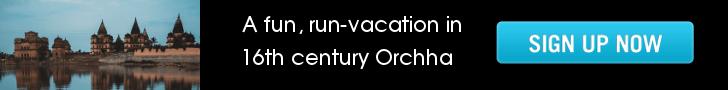 Go Heritage Run Orchha Run Vacation